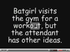 Bat Girl, A day at the Gym